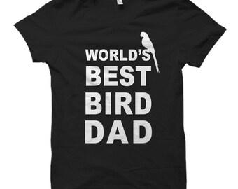 Bird Dad Shirt, Bird Dad Gift, World's best Bird Dad, Bird Daddy Shirt, Bird Owner Gift, Bird Owner Shirt, Mens Bird Shirts, Birdie #OS569
