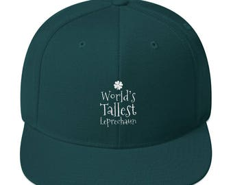 World's Tallest Leprechaun St Patrick's Day Embroidered Snapback Hat