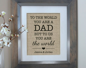 Father's Day Gift from Daughter | Personalized Gift for Dad | Gifts for Dad from Daughter | Father's Day Gift | To the World You Are a Dad
