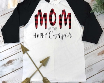 Mom of the HAPPY CAMPER, Lumberjack Party, Mommy and Me Shirts, Wild One Party, Buffalo Plaid Party, Lumberjack Birthday, Wild One Birthday