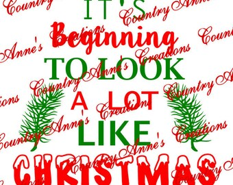 """SVG PNG DXF Eps Ai Wpc Cut file for Silhouette, Cricut, Pazzles, ScanNCut - """"It's beginning to look a lot like Christmas""""  tree svg"""
