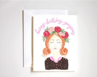 Happy Birthday Gorgeous / Happy Birthday Card / Note Card / Blank Card / Flower Crown
