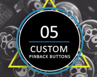 5 Custom Buttons 5 Custom Pins 5 Custom Pinbacks 5 Custom Badges 5 One Inch Personalized Buttons 5  1 Inch Personalized Pins Promotional Pin