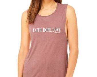 Faith, Hope, Love 1 Corin 13:13 Mauve Muscle Tee