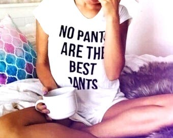 No Pants Are The Best Pants Tank Top Couples shirts Funny Tank Top Shirt King Queen shirts