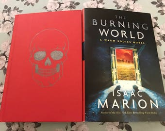 The Burning World by Isaac Marion, A Warm Bodies Novel