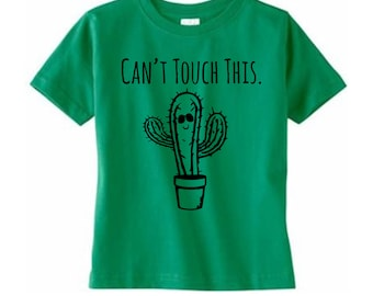 Can't Touch This Toddler/ Kid's Tees. 100% Cotton. 2T, 3T, 4T, 5/6T, Fun Toddler Tee. Graphic T-Shirt.  Kelly Green
