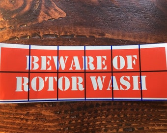 Beware of Rotor Wash