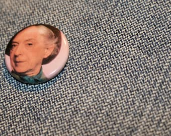 Quentin Crisp - Handmade Button Badge - Icon - Dandy