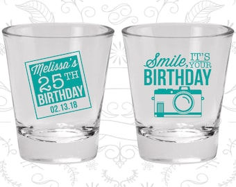 25th Birthday Shot Glasses, Personalized Birthday Glass, Smile, its your birthday, vintage camera, Birthday Shot Glasses (20053)
