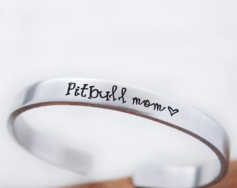 Pitbull Mom - Mother's Day Gift Bracelet - Hand Stamped Bracelet - Dog Mom - Pitbull Jewelry - Adopt Don't Shop