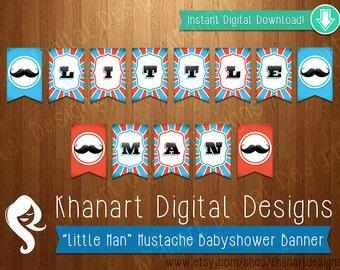 "Instant Download: ""Little Man"" Mustache Babyshower Banner (Orange / Teal)"