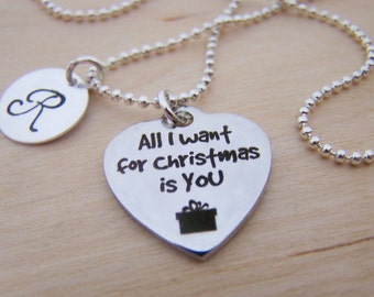 All I want for Christmas is you Necklace - Personalized Necklace - Custom Initial Necklace - Initial Jewelry - Gift for Her