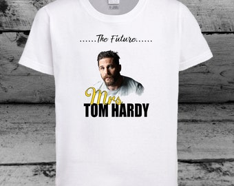 New The Future Mrs Tom Hardy T shirt Tee tshirt