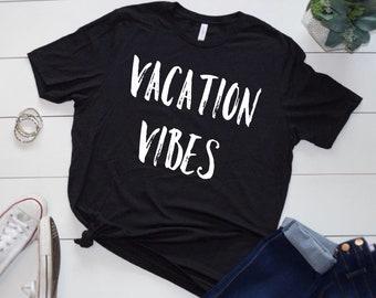 Vacation Vibes Tshirt