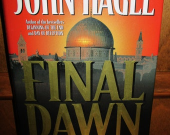 Final Dawn Over Jerusalem Hardcover Book by John Hagee -1998