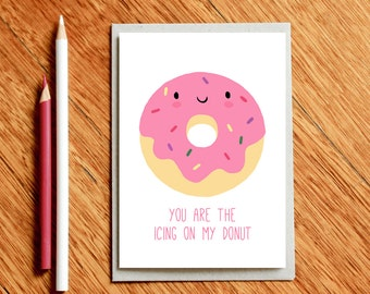 Donut Card, Funny Valentine's Day Card, Funny Love Card, Funny Valentine Card, Funny Valentines Day Card,  Funny Birthday Card, Food Puns