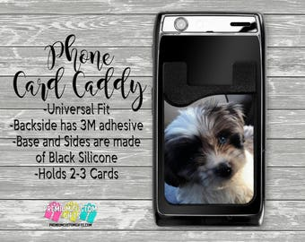 Personalized Phone Card Caddy - Personalized Card Holder - Phone Accessories - Gifts For Her - Pet Phone Wallet - Custom Picture Card Caddy