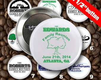 100 Family Reunion Personalized Custom 1 1/2 inch Pin Back Button Set - Wholesale Pricing