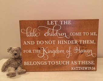 Christian nursery wall art, Matthew 19:14, wood Nursery Decor, Bible Verse sign, Girls Room decor,Boys room Decor,Scripture, Teachers Gift