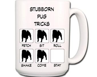 Pug Stubborn Tricks Large 15 oz Coffee Mug