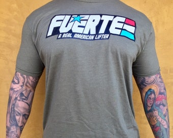 """G.I. FUERTE  """"A Real American Lifter"""""""