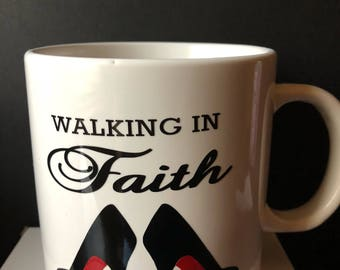 Walking In Faith Mug in Red Bottoms