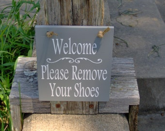 Welcome Please Remove Shoes Sign Wood Sign Decor Vinyl Home Office Door Hanger Message Family Visitor Take Off Shoes Once Inside Home Decor