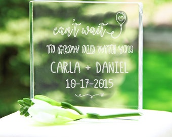 Personalized Can't Wait To Grow Old With Your Acrylic Wedding Cake Topper - 1316
