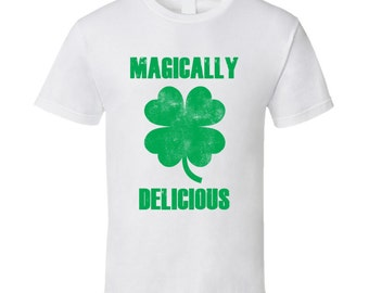 St Patricks Day T-shirt Magically Delicious Clover