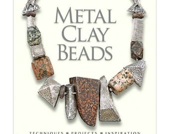 Metal Clay Beads Jewelry Techniques & Projects By Barbara Becker Simon NEW BOOK 580-032
