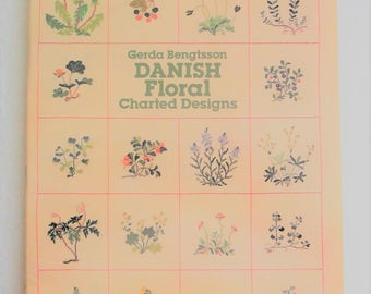 Danish Floral Charted Designs by Gerda Bengtsson Cross Stitch Softcover 1980