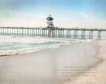 Positive Vibes, Words of Wisdom, Meaningful Gifts, California Beach Print, Custom Quote Print, Ocean Wall Art Print, Inspiring Wall Art
