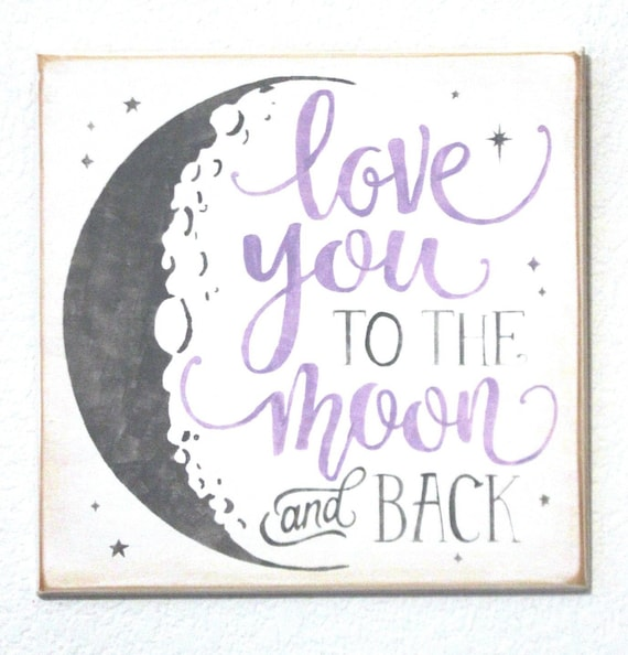 LOVE YOU to the MOON and Back - Hand Painted Wooden Sign - 12 x 12 - White with Gray & Lavender - Hand Painted - Baby Girl's Room - Nursery