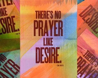 No Prayer Like Desire Letterpress Print (One-of-a-Kind)