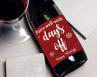 Coworker gift wine label, Christmas gift for teacher, for coworker, Pairs Well with Days Off, teacher gift, Yankee swap White elephant ideas