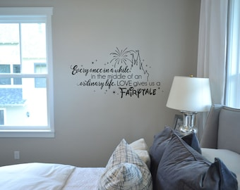 Every once in awhile in the middle of an ordinary life, love gives us fairytale disney decal wall home decor Walt Disney we do Disney KW1322