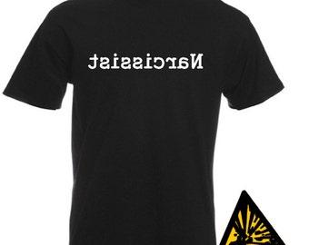 Narcissist T-Shirt Joke Funny Tshirt Tee Gift Shirt