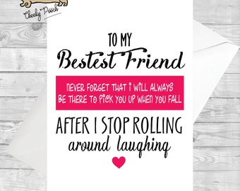 Best Friend - BFF - BAE - Funny - Celebration - Made by Cheeky Pooch - Greeting Cards - Humorous - Cheeky - Friends - Birthday - Occasions