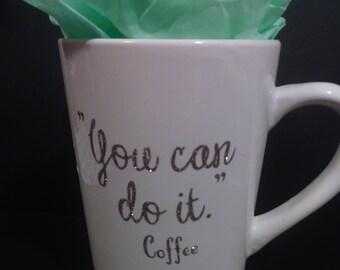 Encouraging coffee mug