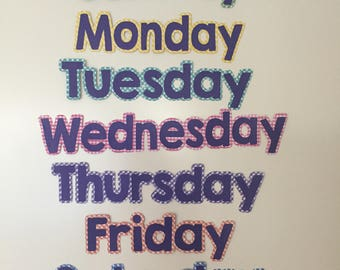 Custom Bulletin Board Days of the Week Letter (layered cardstock)