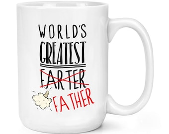 World's Greatest Farter Father 15oz Mighty Mug Cup