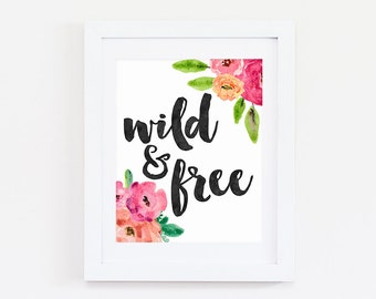 Boho Wall Decor - Wild and Free Print - Boho Decor - Boho Wall Art - Boho Print - Boho Art Print - Bohemian Decor Wild Poster - Gypsy Decor