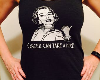 Cancer can take a hike! | Women's shirt | Size Extra Small