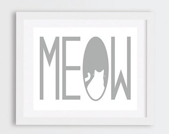 Meow Print, Cat Art Instant Download, Gift Idea for Cat Lovers, Grey Cat Art Print, Quirky Home Decor, Cat Typography Printable Art