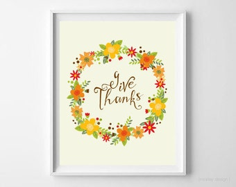 Give Thanks Digital Art Thanksgiving Art Fall Autumn Floral Wreath Thanksgiving Decor Fall Decor Give Thanks Print Give Thanks Wall Art