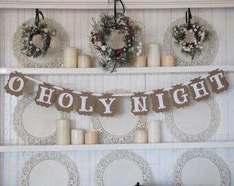 O HOLY NIGHT Banner, Christmas Sign, Christmas Decoration, Christian Christmas, Farmhouse Christmas,