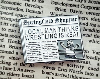 Local man thinks wrestling is real Simpsons enamel lapel pin