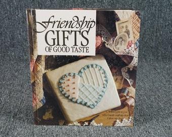 Friendship Gifts Of Good Taste 1991