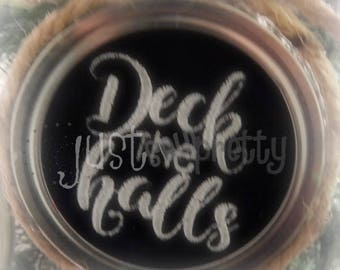 Mason Jar Lid Ornament Deck the Halls Design